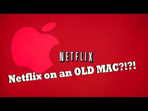 how to watch Netflix on an old mac Tutorial 2018