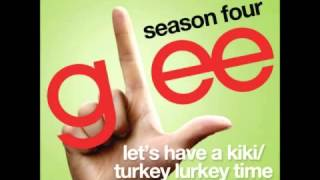 Video Glee - Let's Have a Kiki/Turkey Lurkey Time (HQ) download MP3, 3GP, MP4, WEBM, AVI, FLV November 2017