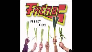 Fréros - Freaky Leeks (Full EP 2017)