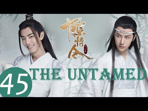 ENG SUB《陈情令 The Untamed》EP45——主演:肖战、王一博、孟子义