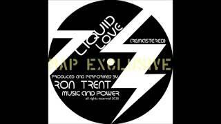 Download lagu Ron Trent Liquid Love MP3