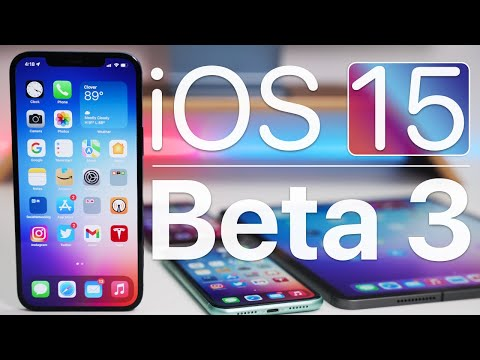 Download iOS 15 Beta 3 is Out! - What's New?