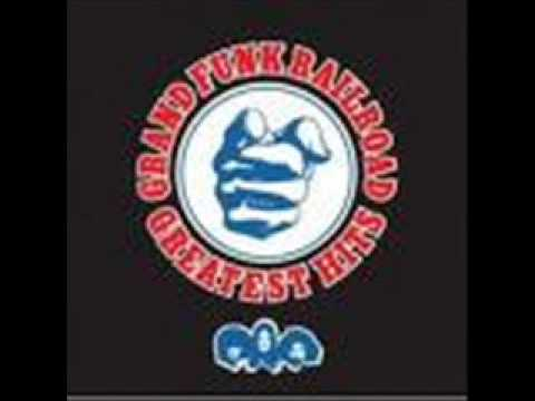 Grand Funk Railroad - I'm Your Captain