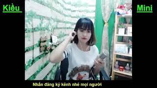 Anh Chẳng Sau Mà Cover Kiều Mini MV Lyrics