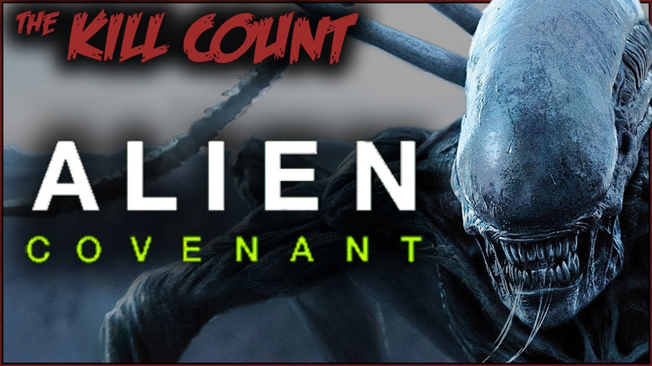 Alien: Covenant (2017) KILL COUNT