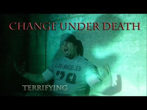 Change Under Death - Terrifying