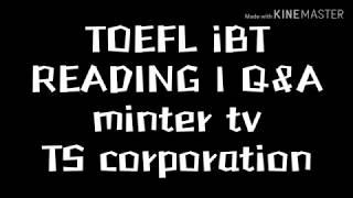 TOEFL iBT READING 1 Q&A