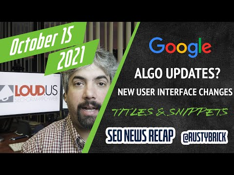 Google Search Algo Updates, Title Link Doc, Continuous Scroll, Knowledge Panel Updates & More - YouTube