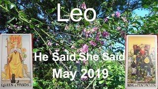 Leo WILL YOU GET THEM BACK? MAY 2019 He Said She Said Tarot