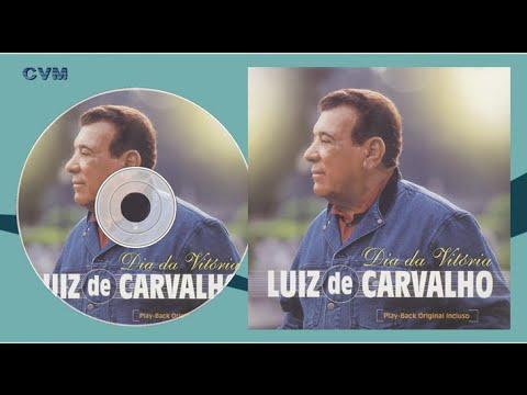 Luiz de Carvalho - Não há Deus Maior