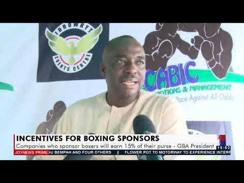 Companies who sponsor boxers will earn 15% of their purse – GBA President - Joy Sports (21-9-21)