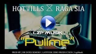 Gambar cover Hotwills Ft Raga Sia - Pulime (lzpMusik)