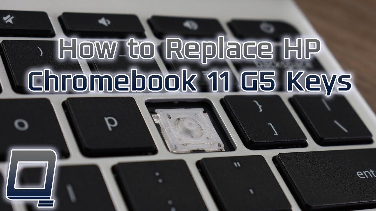 8c8da53d159 How to Replace HP Chromebook 11 G5 Laptop Keys. QuikFix Laptop Keyboard Keys