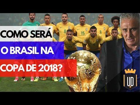 Qual será o time do Brasil na Copa? — com Leo Filomeno (MHM) e William Correia | UD NA COPA DE 2018