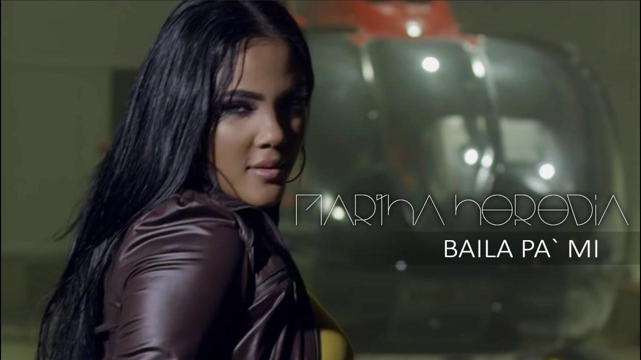 Martha Heredia - Baila Pa' Mi  - 2018