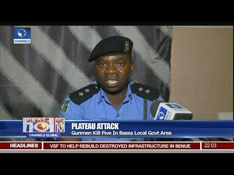 Gunmen Kill Five In Plateau Attack Pt.1 |News@10| 09/03/18