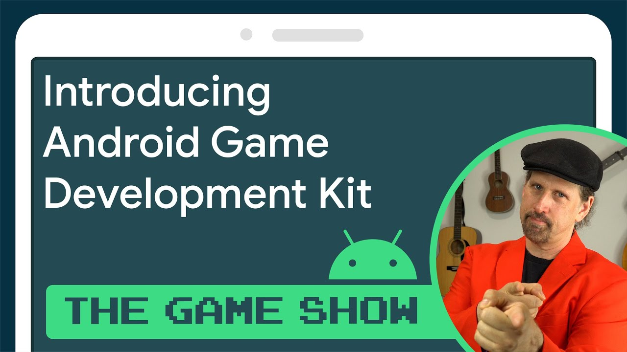 Introducing Android Game Development Kit - Android Game Dev Show