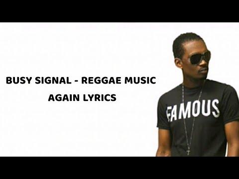 Busy Signal - Reggae music again Lyrics - YouTube