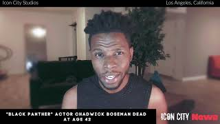 Anye Elite Reacts To The Passing Of Chadwick Boseman