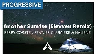 Ferry Corsten feat. Eric Lumiere & HALIENE - Another Sunrise (Elevven Remix)