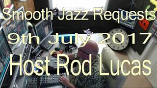 BEST SMOOTH JAZZ REQUESTS - 9th July 2017
