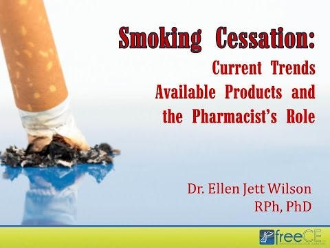 Smoking Cessation: Current Trends, Available Products, and the Pharmacist's Role