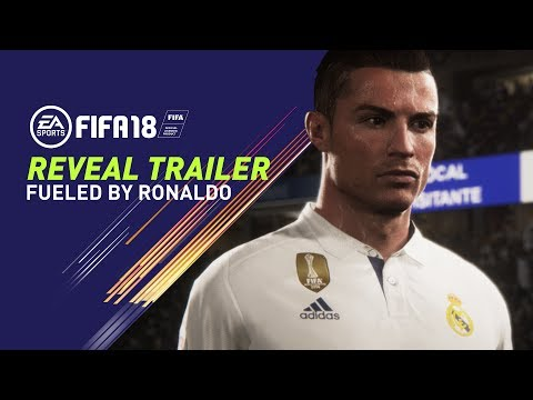 Thumbnail: FIFA 18 REVEAL TRAILER | FUELED BY RONALDO