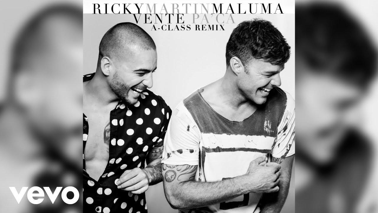 Download Ricky Martin - Vente Pa' Ca (A-Class Remix)[Audio] ft. Maluma