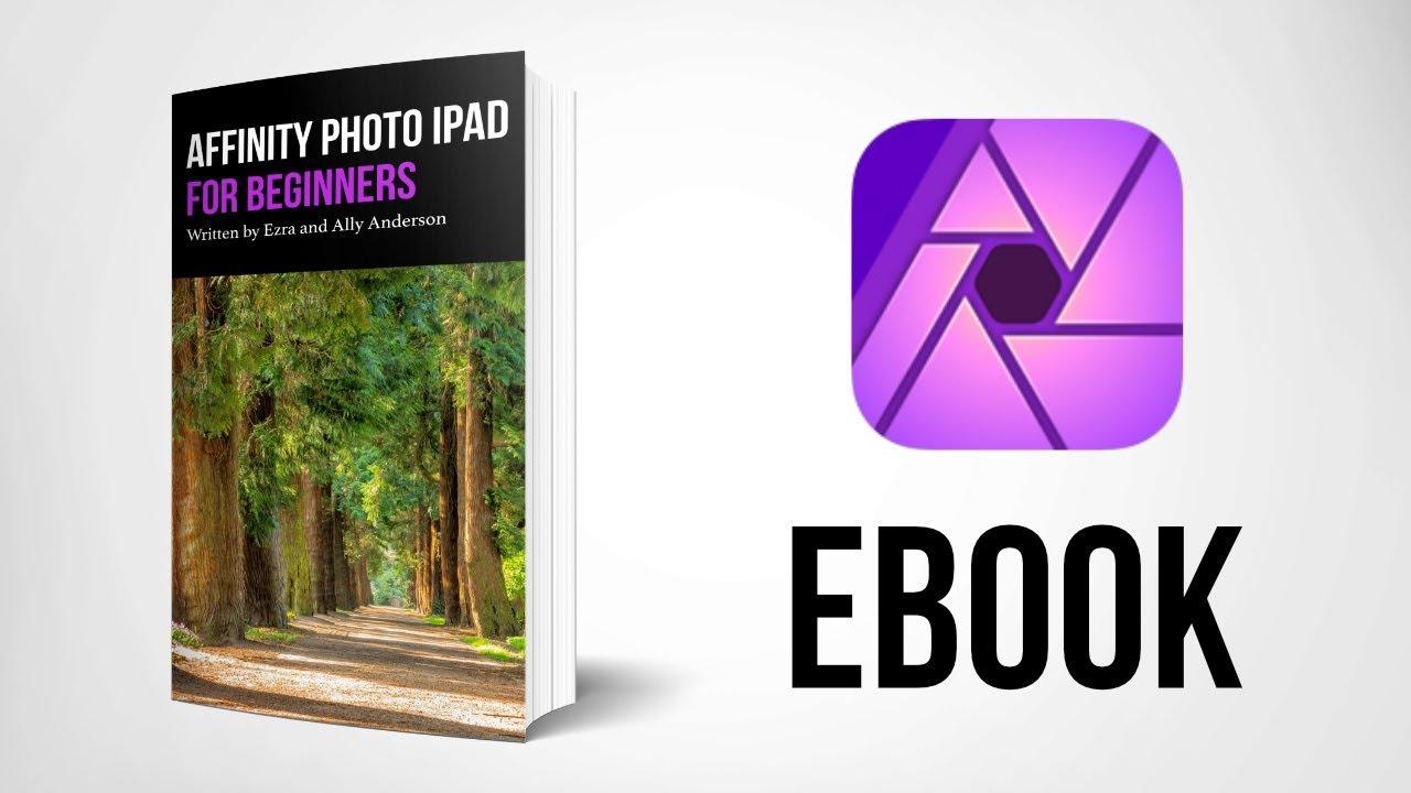 Affinity Photo iPad eBook!