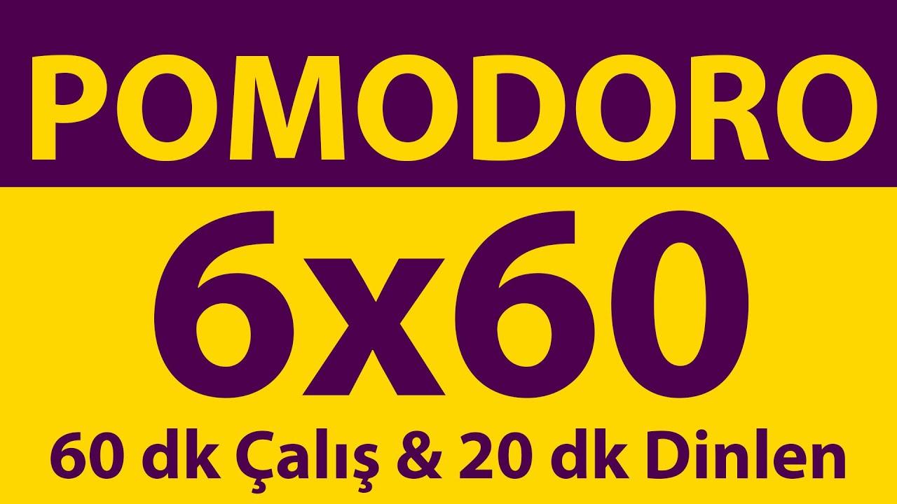 Pomodoro Tekniği | 6 x 60 Dakika | 60 dk Çalış & 20 dk Dinlen | Pomodoro Sayacı | Alarmlı | Müziksiz