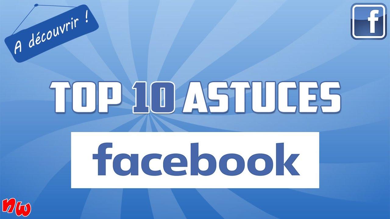 [Astuce] Top 10 astuces FACEBOOK à découvrir ! | Fr