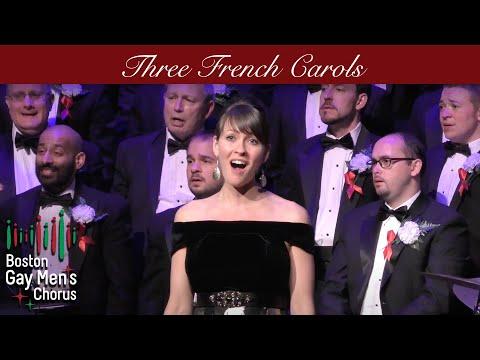Three French Carols - Boston Gay Men's Chorus