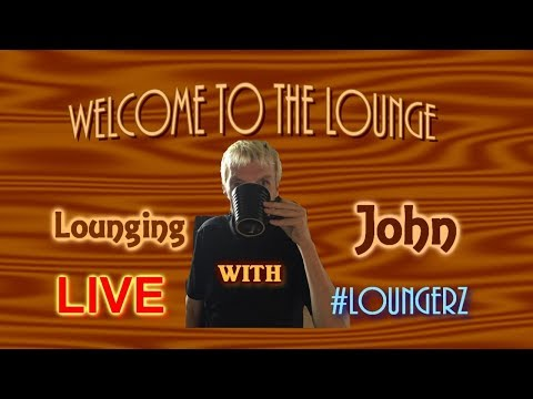 Join A place where everyone is welcome (LoungingWithJohn) We never judge