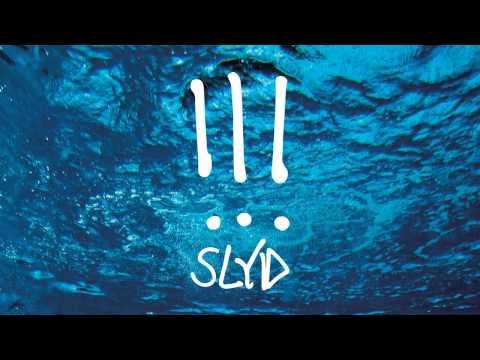 """!!! - """"Slyd"""" from THR!!!ER"""