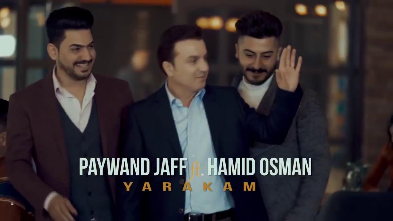 Paywand Jaff ft. Hamid Osman - Yarakam 2018