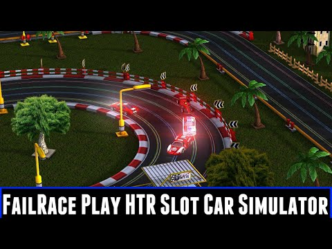 FailRace Play HTR Slot Car Simulator