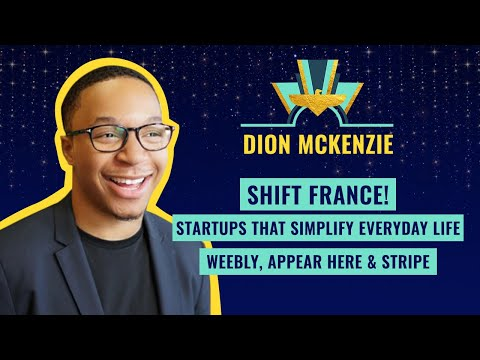 Shift France! Startups that simplifie everydaylife - Weebly, Appear Here & Stripe
