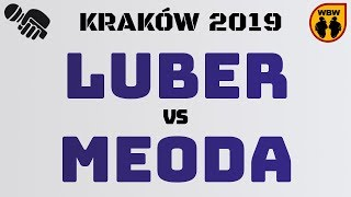 LUBER vs MEODA WBW2K19 Kraków (1/8) Freestyle Battle