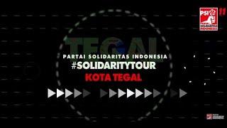#SolidarityTour JAWA TENGAH - Kota Tegal