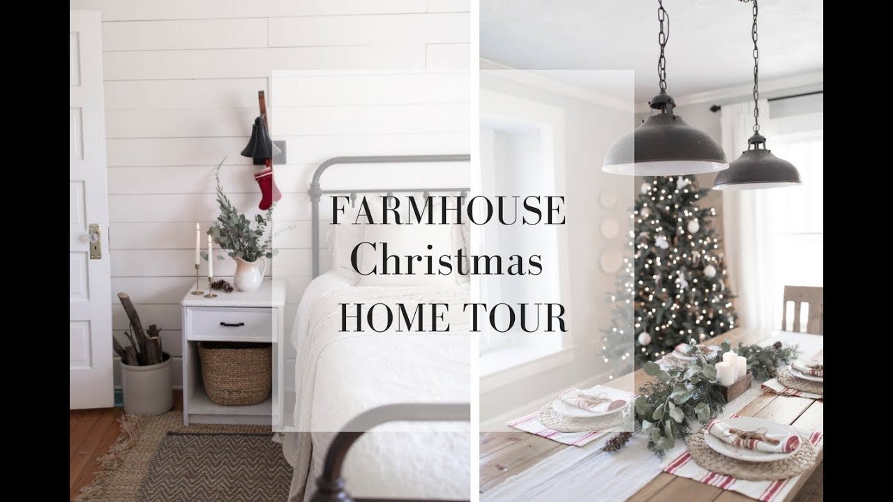 Farmhouse Christmas Home Tour 2017