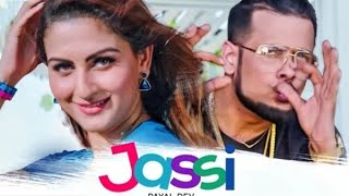 Jassi ikka rap watsapp status Payal Dev  | Zaara Yesmin
