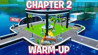 Chapter 2 Warm-Up Map! Aim, Edits, Builds! (Fortnite Creative)