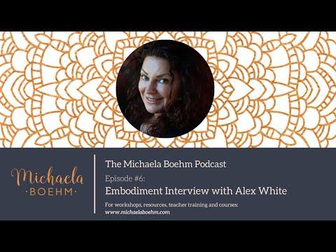 Michaela Boehm Podcast #6: Embodiment Interview