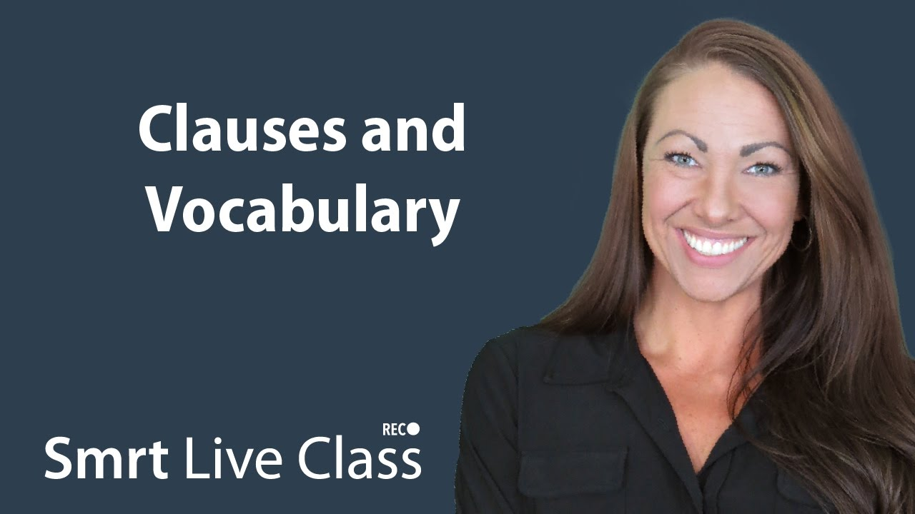 Clauses and Vocabulary - Pre-Intermediate English with Abby #49