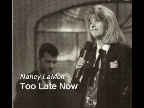 Too Late Now - Nancy LaMott