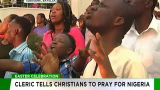 Easter:  Cleric tells Christians to pray for Nigeria