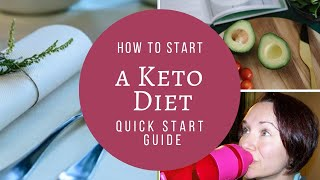 How to start Keto Diet!  Quick start guide!