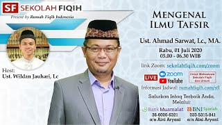 Download Ilmu Al-Quran dan Tafsir: Mengenal Ilmu Tafsir - Ustadz Ahmad Sarwat, Lc., MA