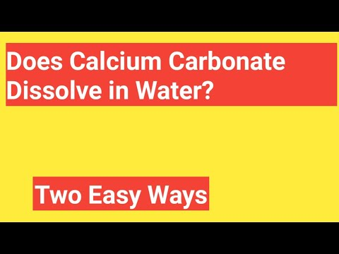 Does Calcium Carbonate(CaCO3) Dissolve In Water?-What Does Calcium Carbonate Dissolve?
