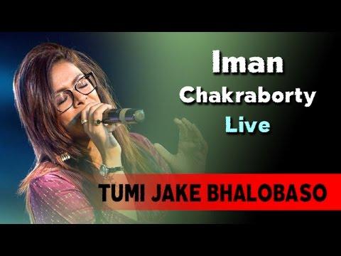 TUMI JAKE BHALOBASO | Iman Chakraborty Live